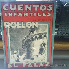Libros antiguos: CUENTOS INFANTILES ROLLON EL FALAZ.1939. Lote 9623470