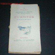 Libros antiguos: CUENTOS DE 1910 DE JACINTO O. PICON. Lote 1009521