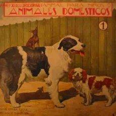 Libros antiguos: ANIMALES DOMESTICOS, 1. ED. SOPENA. EL REINO ANIMAL PARA NIÑOS.. Lote 1675047