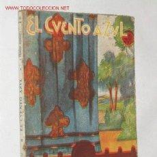 Libros antiguos: LA HORA FELIZ, POR J. FRANCOS RODRÍGUEZ. COLECCIÓN EL CUENTO AZUL. 1920 ?. Lote 22990603