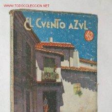 Libros antiguos: LA MADRECITA, POR S. Y J. ALVAREZ QUINTERO. COLECCIÓN EL CUENTO AZUL. 1929 ?. Lote 22990604