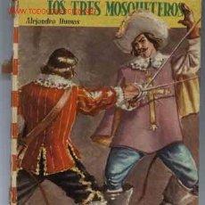 Libros antiguos: LOS TRES MOSQUETEROS. Lote 16495687