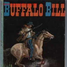 Libros antiguos: BUFFALO BILL.. Lote 3371226
