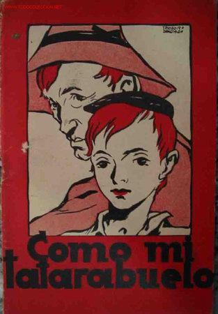 COMO MI TATARABUELO EMILIA COTARELO, FUENTERRABÍA, SAN SEBASTIAN, 1939. ILUS. DE TEODORO DELGADO (Libros Antiguos, Raros y Curiosos - Literatura Infantil y Juvenil - Cuentos)
