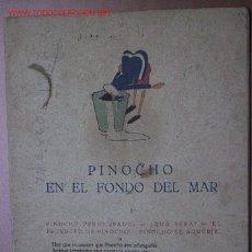 Libros antiguos: PINOCHO EN EL FONDO DEL MAR. Lote 22908335