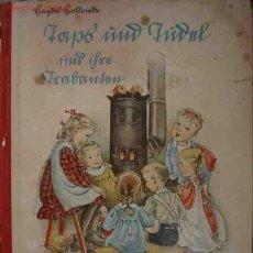 Libros antiguos: TAPS UND TUDEL UND IFVU TRABAMSN. AUT: HAGDIS HOLLRIEDE. 1939. Lote 4207846