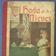 Libros antiguos: EL HADA DE LAS NIEVES. LIBRERIA RELIGIOSA, BARCELONA, 1915. POR EL P. FRANCISCO FINN. Lote 22255622
