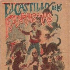 Libros antiguos: CUENTO DE CALLEJA. MUY BIEN CONSERVADO - EL CASTILLO DE LOS FANTASMAS. CON CENSURA ECLESIASTICA. . Lote 26891419