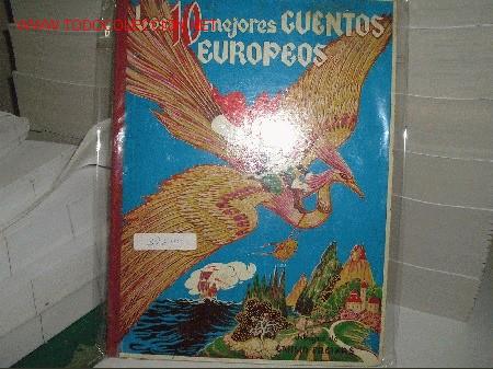 LOS 10 MEJORES CUENTOS EUROPEOS (Libros Antiguos, Raros y Curiosos - Literatura Infantil y Juvenil - Cuentos)