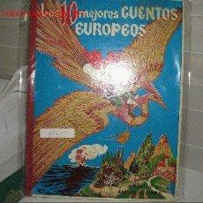 Libros antiguos: LOS 10 MEJORES CUENTOS EUROPEOS. Lote 2533710