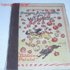 Libros antiguos: AVENTURES EXTRAORDINARIAS DEN MASSAGRAN. Lote 2564977