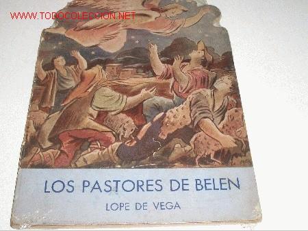 LOPE DE VEGA LOS PASTORES DE BELEN -TROQUELADO- (Libros Antiguos, Raros y Curiosos - Literatura Infantil y Juvenil - Cuentos)