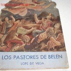 Libros antiguos: LOPE DE VEGA LOS PASTORES DE BELEN -TROQUELADO-. Lote 107771916