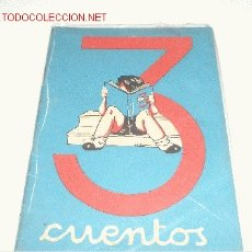 Libros antiguos: 3 CUENTOS PREMIADOS 1949. Lote 2636318