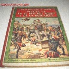 Libros antiguos: PIRULETE EN EL PAIS DEL SUEÑO Y DE LA HOLGAZANERIA. Lote 2641664