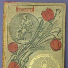 Libros antiguos: CUENTOS DE MADRES E HIJOS POR ANTONIO DE TRUEBA. EDITORIAL BASTINOS, BARCELONA, 1906.. Lote 13790320