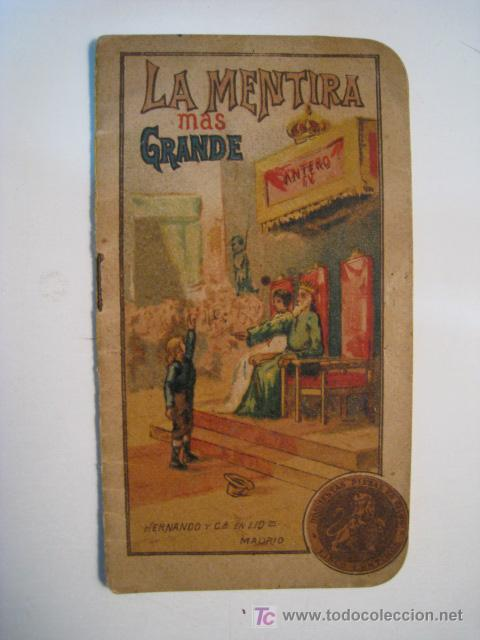 CUENTO LA MENTIRA MAS GRANDE; COL. SIGLO XX 1901 (Libros Antiguos, Raros y Curiosos - Literatura Infantil y Juvenil - Cuentos)