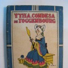 Libros antiguos: CUENTO YTHA, CONDESA DE TOGGENBOURG; CALLEJA; BRINGA. Lote 9829269