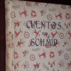 Libros antiguos: CUENTOS POR EL CANÓNIGO CRISTÓBAL SCHMID DE ED. MAUCCI EN 1943 BARCELONA. Lote 18380490