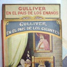 Libros antiguos: 2 TOMOS , GULLIVER-EN EL PAIS DE LOS ENANOS-1930--EN EL PAIS DE LOS GIGANTES-1931-. Lote 25014969