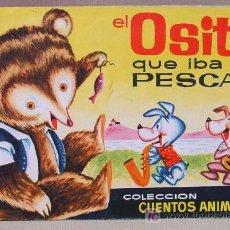 Libros antiguos: CUENTO INFANTIL EL OSITO QUE IBA A PESCAR EDITORIAL BRUGUERA 1963. Lote 12792026