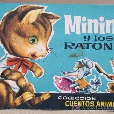 Libros antiguos: CUENTO INFANTIL MININO Y LOS RATONES EDITORIAL BRUGUERA 1963. Lote 12792027