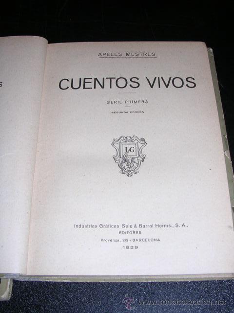 Libros antiguos: APELES MESTRES - CUENTOS VIVOS - 1 Y 2 SERIE ( COMPLETA ) - MUY ILUSTRADO, 1929 - Foto 2 - 10075827