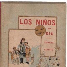 Libros antiguos: LOS NIÑOS DEL DÍA. CONCHA Y LUISITO. EDIT. FUENTES Y CAPDEVILLE 1886 (25X18). Lote 15337836