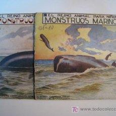 Libros antiguos: EL REINO ANIMAL NIÑOS: MONSTRUOS MARINOS (2 VOLS.) - RAMON SOPENA. Lote 10160653