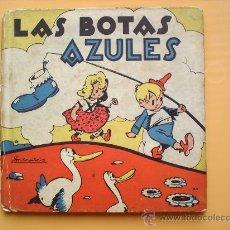 Libros antiguos: LA BOTAS AZULES-JOSE MALLORQUI--CUENTOS MOLINO N.21-1943. Lote 24146874