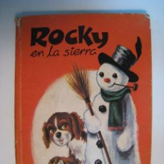 Libros antiguos: CUENTO ROCKY EN LA SIERRA (LITO 1969). Lote 10247463