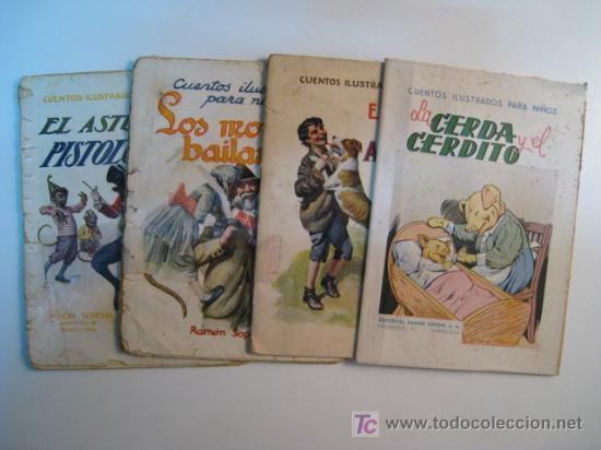LOTE 4 NUMS CUENTOS ILUSTRADOS NIÑOS RAMON SOPENA (Libros Antiguos, Raros y Curiosos - Literatura Infantil y Juvenil - Cuentos)