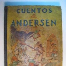 Libros antiguos: CUENTOS DE ANDERSEN - LONGORIA - MAUCCI. Lote 77208189