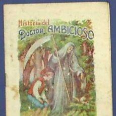 Libros antiguos: HISTORIA DEL DOCTOR AMBICIOSO. HARINA LACTEADA NESTLE. 1910 - 20.. Lote 12111325