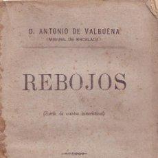 Libros antiguos: REBOJOS ( ZURRON DE CUENTOS HUMORISTICOS ) A-CUENTO-111, 3. Lote 18966898