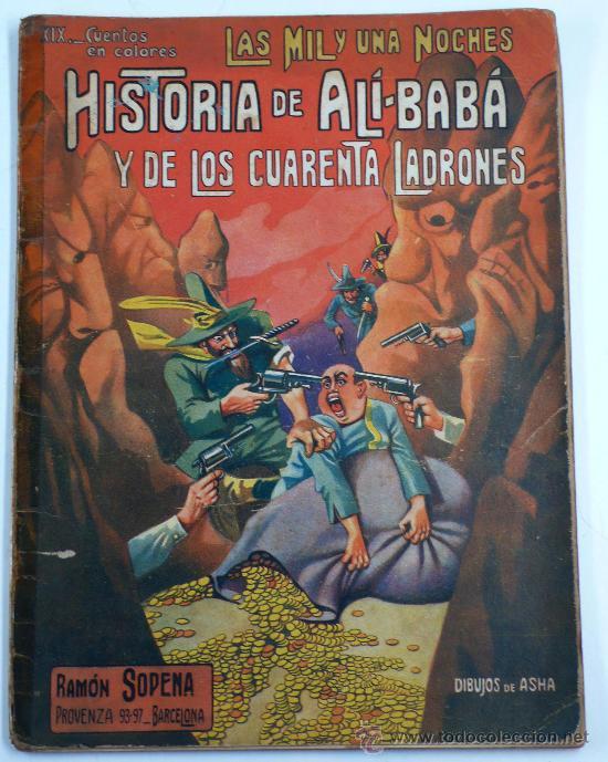 HISTORIA DE ALI-BABA. RAMÓN SOPENA ED. ALGO ESTROPEADO, CON CINTA ADHESIVA EN EL LOMO. (Libros Antiguos, Raros y Curiosos - Literatura Infantil y Juvenil - Cuentos)