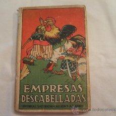 Libros antiguos: CUENTO EMPRESAS DESCABELLADAS SATURNINO CALLEJA. Lote 22440194