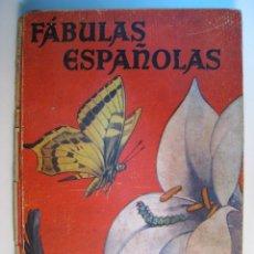 Libros antiguos: FABULAS ESPAÑOLAS (VARIOS AUTORES) MOLINO 1942. Lote 10717104