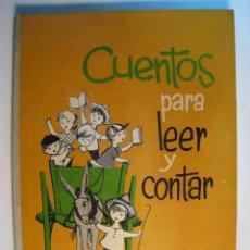 Libros antiguos: CUENTOS PARA LEER Y CONTAR: EL CARRO VERDE 1947. Lote 159931546
