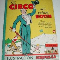 Libros antiguos: ANTIGUO CUENTO EL CIRCO DEL SEÑOR BOTIN - CONTIENE LOS ARTISTAS RECORTADOS SIN LA PISTA - ILUSTRADO . Lote 26379798
