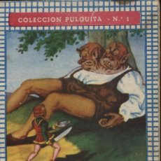 Libros antiguos: PULGUITA Nº 1 (16,5X12). ED. ROMA. PULGUITA DA MUERTE AL GIGANTE BICÉFALO.. Lote 22784648