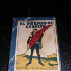 Libros antiguos: EL PREMIO DE LUISITO, EDT, SATURNINO CALLEJA, MADRID, BIBLIOTECA DE RECREO, TOMO IV. Lote 10908397