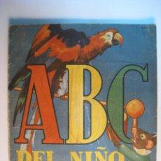 Libros antiguos: CUENTO ABC DEL NIÑO - SIGMAR - RODOLFO DAN 1945. Lote 10989914
