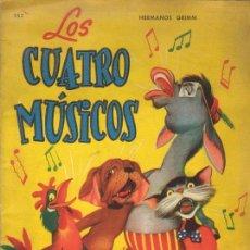 Libros antiguos: LOS CUATRO MUSICOS. HERMANOS GRIMM. ALBUMES INFANTILES EDITORIAL SIGMAR. AÑO 1.955.. Lote 26337005