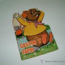 Libros antiguos: CASTOR Y TAPIR. CUENTO TROQUELADO. ED. TORAY. 1967. DIB: AYNÉ. Lote 30084618
