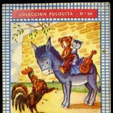 Libros antiguos: COLECCION PULGUITA. CUENTO Nº 36 LOS CUATRO MUSICOS. EDITORIAL ROMA. Lote 11179808