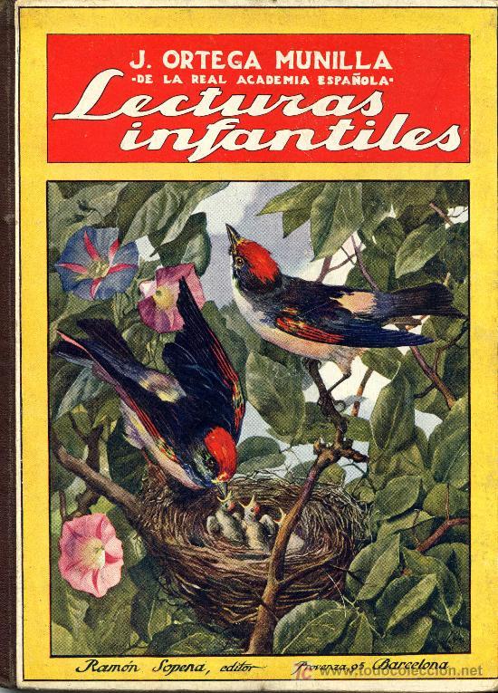 ANTIGUO CUENTO - LECTURAS INFANTILES - ORTEGA MUNILLA - SOPENA - 1922 (Libros Antiguos, Raros y Curiosos - Literatura Infantil y Juvenil - Cuentos)