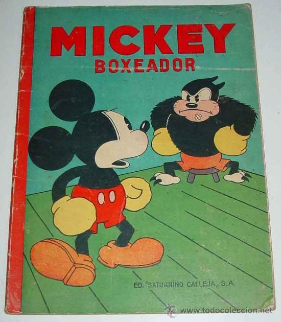 ANTIGUO CUENTO - MICKEY BOXEADOR - ED. SATURNINO CALLEJA S.A. - 1935 - BY WALT DISNEY, K.F.S. OPERA (Libros Antiguos, Raros y Curiosos - Literatura Infantil y Juvenil - Cuentos)