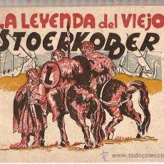 Libros antiguos: LA LEYENDA DEL VIEJO STOERKODDER -CUENTO ILUSTRADO- AMELLER AÑOS 40, ORIGINAL. Lote 11377777