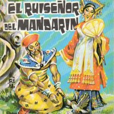 Livros antigos: ANTIGUO CUENTO EL RUISEÑOR DEL MANDARIN - Nº 13 - EDITORIAL EVEREST.. Lote 11596582